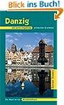 Danzig und seine Umgebung: Ein illust...