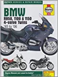 BMW R850, 1100 and 1150 4-valve Twins Service and Repair Manuals: 1993 to 2006 (Haynes Service and Repair Manuals) by Coombs, Matthew ( 2008 )