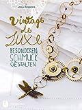 Vintage de Luxe - Besonderen Schmuck gestalten