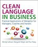 Clean Language in Business: 25 Applic...