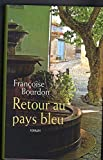 img - for Retour au pays bleu book / textbook / text book