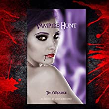 Vampire Hunt: Kiera Hudson Series One, Book 3 Audiobook by Tim O'Rourke Narrated by Keely Beresford