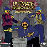 Ultimate Breaks and Beats: Instrumentals