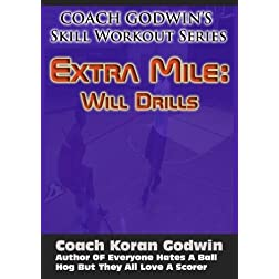 Coach Godwin's Extra Mile Will Drills Vol 1