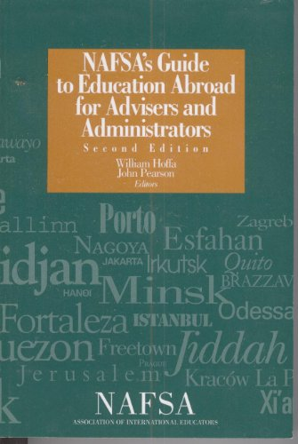 Nafsa's Guide to Education Abroad for Advisers and Administrators