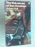 Volcanoes of San Domingo (000612674X) by Hall, Adam