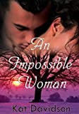 Image of An Impossible Woman - Contemporary Romance