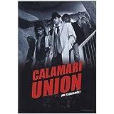 Calamari Union [ Origine Finlandaise, Sans Langue Francaise ]par Kari Heiskanen