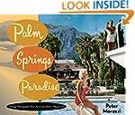 Palm Springs Paradise: Vintage Photog...