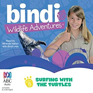 Surfing with the Turtles: Bindi Wildlife Adventures, Book 8 Audiobook