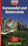 Karwendel und Wetterstein -