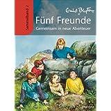 """F�nf Freunde - Gemeinsam in neue Abenteuer: Sammelband 2von """"Enid Blyton"""""""