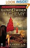 Gunpowder Alchemy (Gunpowder Chronicles Book 1)