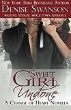 Sweet Girl Undone - Novella