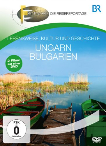 BR - Fernweh: Ungarn & Bulgari
