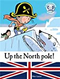 "Afficher ""Up the North pole !"""