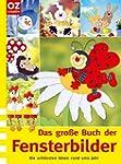 Das gro�e Buch der Fensterbilder: Die...