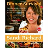 img - for Dinner Survival: The Most Uncomplicated Approachable Way to Get Dinner to Fit Your Life book / textbook / text book