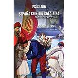 España contra Cataluña (Ensayo)