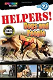img - for HELPERS! Dogs and People: Level 2 (Spectrum  Readers) book / textbook / text book