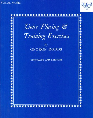 Voice placing and training exercises: Low voice (contralto or baritone): Contralto and Baritone