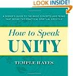 How to Speak Unity