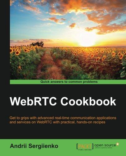 WebRTC Cookbook, by Andrii Sergiienko