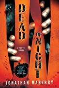 Dead of Night: A Zombie Novel by Jonathan Maberry cover image