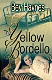 img - for The Yellow Bordello book / textbook / text book
