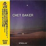 echange, troc Chet Baker - Strollin'