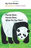 Panda Bear, Panda Bear, What Do You See? (My First Reader)