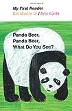 Panda Bear, Panda Bear, What Do You See? (My First Reader)