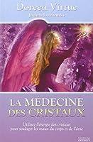 La médecine des cristaux