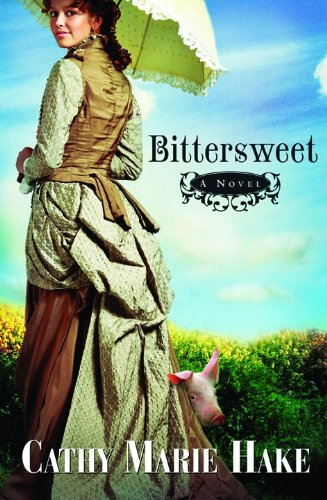 Image of Bittersweet (California Historical Series #2)