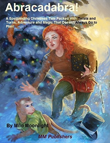 abracadabra-a-spellbinding-christmas-tale-packed-with-twists-and-turns-adventure-and-magic-that-does
