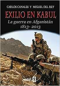 Exilio en Kabul (Trazos de la Historia) (Spanish Edition): Carlos