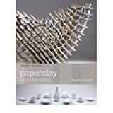 [(Paperclay: Art and Practice )] [Author: Rosette Gault] [Feb-2013]