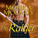The Raider: Highland Guard, Book 8 (       UNABRIDGED) by Monica McCarty Narrated by Antony Ferguson