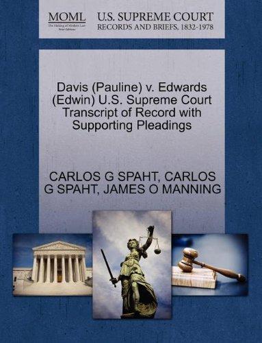Davis (Pauline) v. Edwards (Edwin) U.S. Supreme Court Transcript of Record with Supporting Pleadings