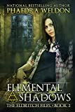 Elemental Shadows (The Eldritch Files Book 2)