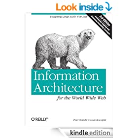 Information Architecture for the World Wide Web: Designing Large-Scale Web Sites