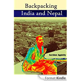 Backpacking India & Nepal (English Edition)