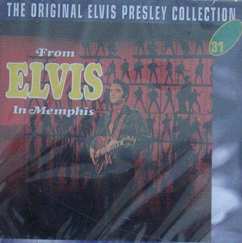 Elvis Presley - 31 From Elvis In Memphis - Zortam Music