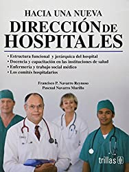 Hacia una nueva direccion de hospitales / Towards a New Hospital Direction