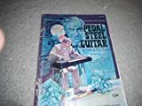 img - for Pedal Steel Guitar Method: Eight or Ten String Tuning book / textbook / text book