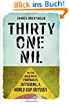 Thirty One Nil: On the Road with Foot...