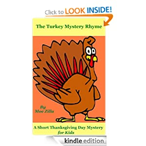 The Turkey Mystery Rhyme (A Short Thanksgiving Mystery for Kids)