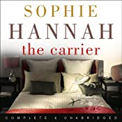 The Carrier | [Sophie Hannah]