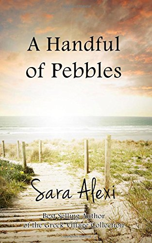 A Handful of Pebbles: 7 (The Greek Village Collection)