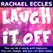 Self Hypnosis - Laugh It Off: Don't Get Mad, Laugh It Off
